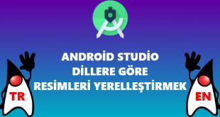 Android Studio Dillere Göre Resim Dosyası Oluşturmak